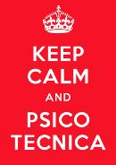Keep Calm and Psico Tecnica