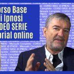Corso Base di Ipnosi Psicotecnica: Video SERIE tutorial online